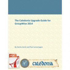 GroupWise 2014 Upgrade Guide - In Place Upgrade for Linux & Windows - PDF Only